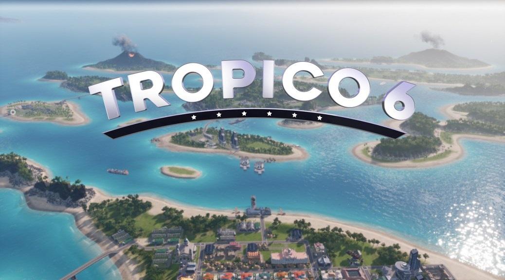 Tropico 6, dictateur ou président ?