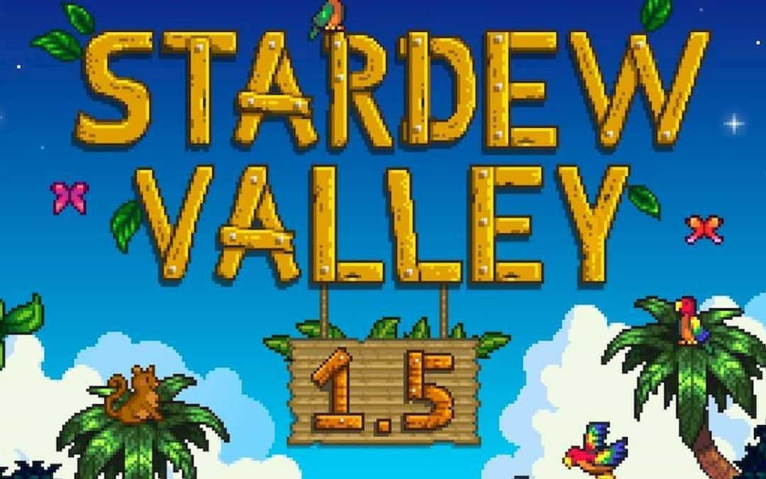Stardew Valley 1.5 la mise à jour surprise