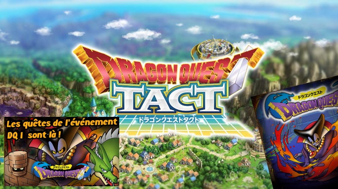 Dragon Quest Tact : Guide événement DQ 1
