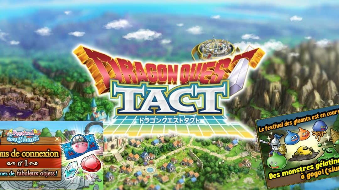 Dragon Quest Tact : Guide Festival des Gluants